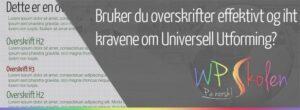 Bruk av overskrifter på websider – Universell Utforming