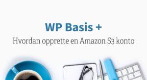 Opprette en Amazon S3 konto