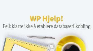 Feil: klarte ikke å etablere databasetilkobling
