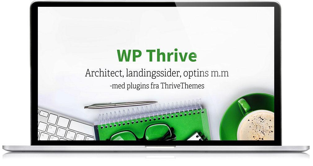 WP Thrive viser i praksis hvordan du kan bruke plugins fra Thrive Themes - konvertering i praksis