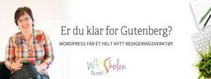 Er du klar for Gutenberg?