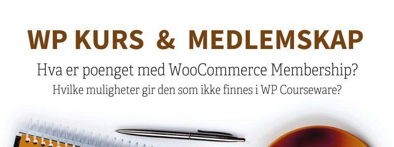 Hva er mulig når man legger til WooCommerce Memberships i tillegg