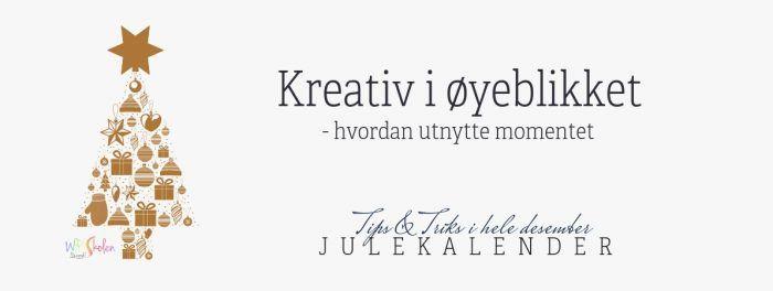Kreativ i oyeblikket